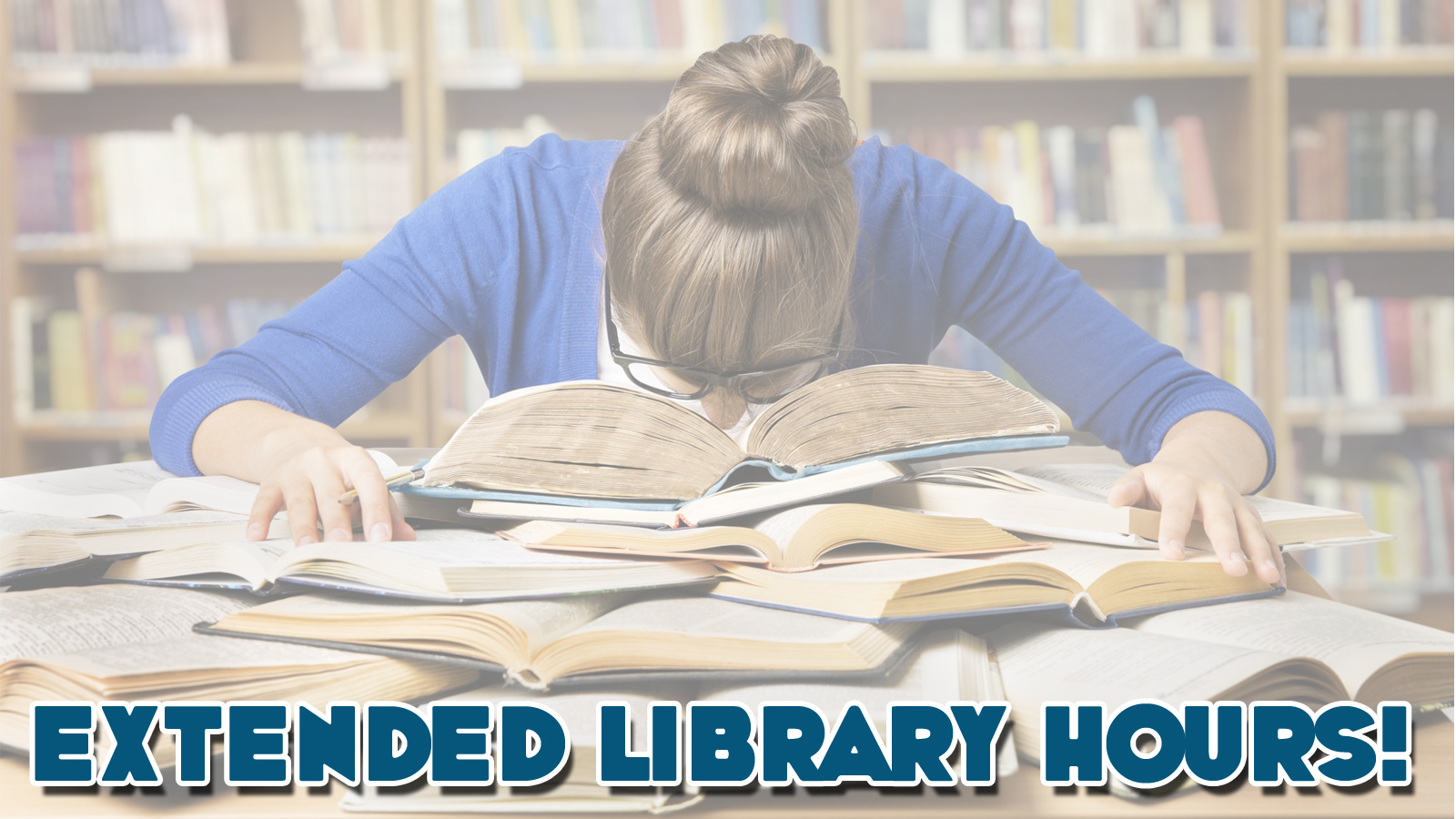 Woman's face planted in books - Description - Extended Library Hours