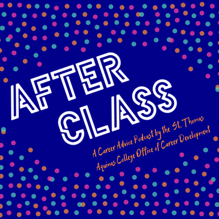"""After Class logo: purple background with orange, blue, and magenta small polka dots surrounding words """"After Class a Career Advice Podcast by STAC Office of Career Development"""""""