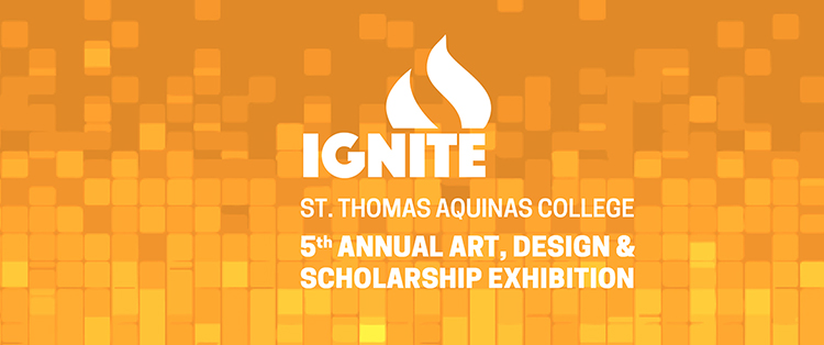 IGNITE 5th Annual Art, Design & Scholarship Exhibition Poster