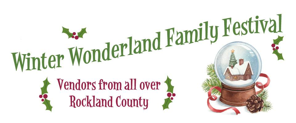 Graphic Winter Wonderland Family Festival - Vendors from all over Rockland County